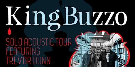 King Buzzo feat Trevor Dunn tickets