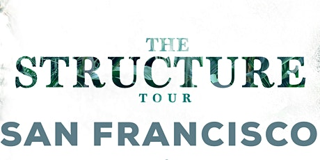 STRUCTURE SAN FRANCISCO tickets
