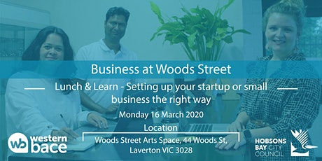 Lunch & Learn: Setting up your startup or small business the right way tickets