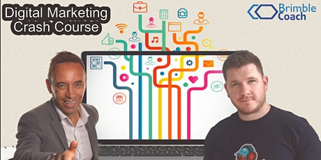 DIGITAL MARKETING CRASH COURSE FOR YOUR BUSINESS tickets