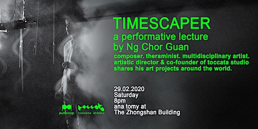 Timescaper: a performative lecture by Ng Chor Guan