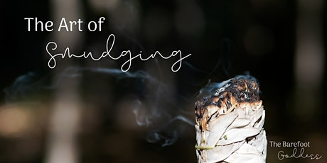 The Art of Smudging tickets