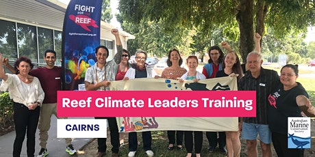 Cairns Reef Climate Leaders Training tickets