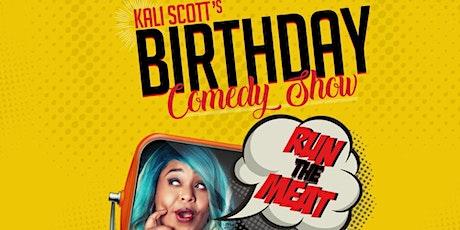 Kali Scott's Birthday Comedy Show tickets