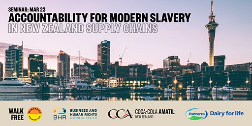 Seminar: Accountability for Modern Slavery in New Zealand Supply Chains