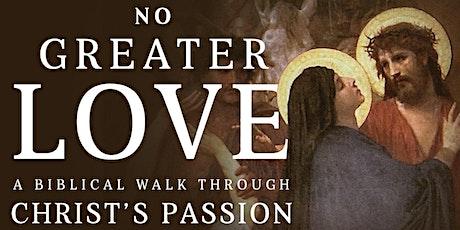 'No Greater Love' Lenten bible study at Croydon tickets