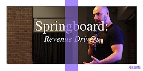 Philotimo Springboard: Revenue Drivers tickets
