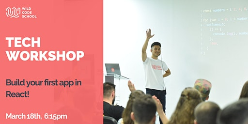 Tech Workshop: React for Beginners - build your first REACT web app