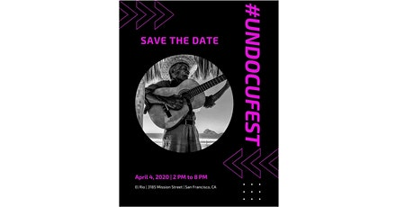 Dreamer Fund Presents: 3rd Annual Undocufest tickets