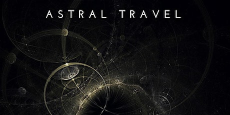 Astral Travel:  Classes from the Modern Mystery School. tickets