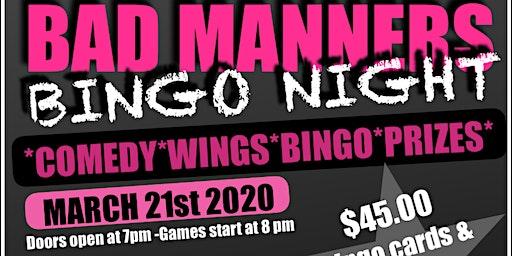 BAD MANNERS BINGO NIGHT