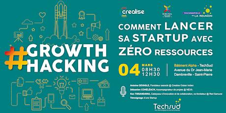MASTERCLASS #Growthhacking Comment lancer sa startup avec zéro ressources ? billets