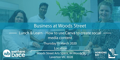 Lunch & Learn: How to use Canva to create social media content tickets