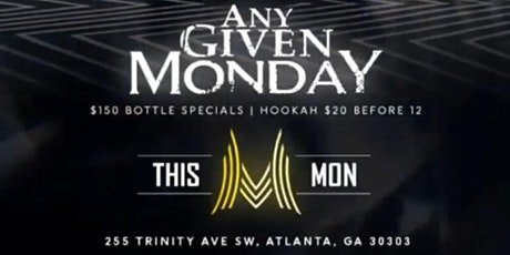 ANY GIVEN MONDAY AT MONACO LOUNGE tickets
