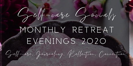 Women's Self- Care Social Retreat Evening - March tickets
