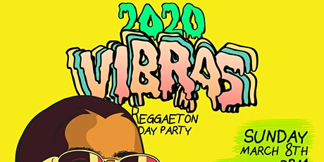 VIBRAS Reggaeton Day Party at Le Jardin Hollywood   Season Opener tickets