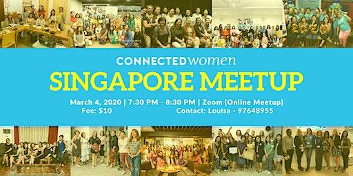 #ConnectedWomen Meetup - Singapore (SG) - March 4 (Evening Session)
