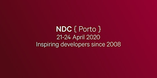 NDC Porto 2020 - Conference for Software Developers
