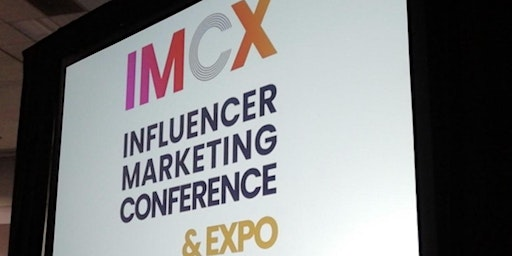 2nd Influencer Marketing Conference & Expo (IMCX 2020)