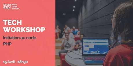 Tech Workshop - Initiation au langage PHP billets