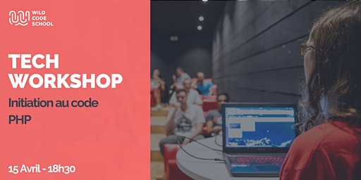 Tech Workshop - Initiation au langage PHP