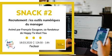 Snack #2 : Recrutement - les outils numériques du manager billets