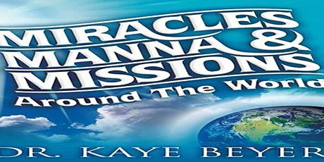 Miracles, Manna and Missions hosted by Pastor Jillian Tyquin-Smith tickets