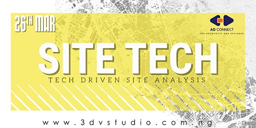 AD CONNECT MARCH 2020 - Site Tech: Tech driven site analysis