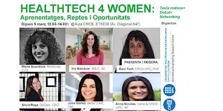 HEALTHTECH 4 WOMEN: Aprenentatges, Reptes i Oportunitats entradas