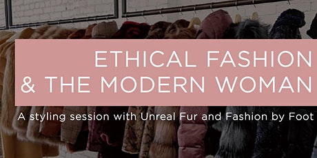 Ethical Fashion & the Modern Woman tickets