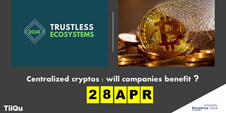 Centralized cryptos: will companies benefit ? tickets