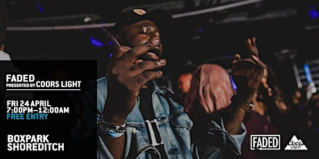 Faded BoxPark Takeover - FREE ENTRY tickets