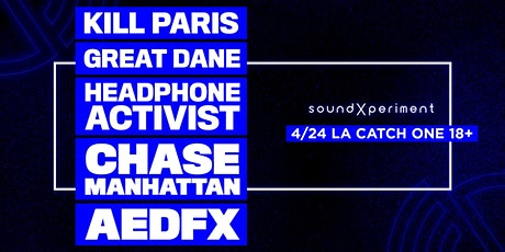 soundXperiment 011LA | Kill Paris Great Dane + More tickets