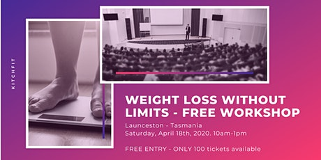 Weight Loss Without Limits - FREE WORKSHOP tickets