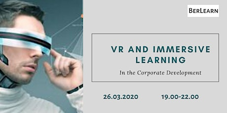 VR and Immersive Learning in the Corporate Development tickets
