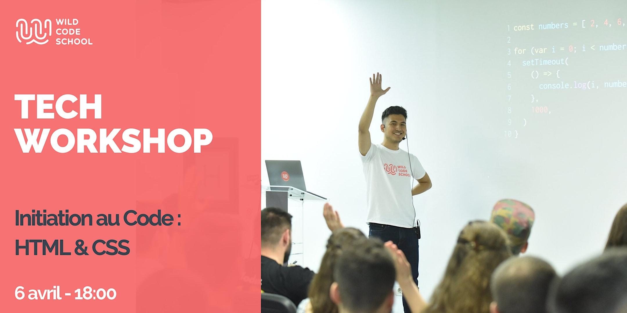 Tech Workshop - Initiation au Code : HTML & CSS