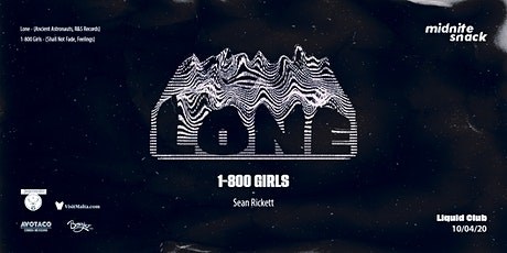 Midnite Snack: Lone, 1800-GIRLS tickets
