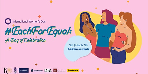 #EachForEqual: A Day of Celebration #IWD2020