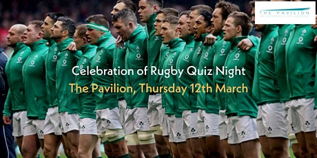Celebration of Rugby Quiz Night - The Pavilion @ University of Limerick tickets