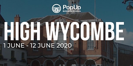 High Wycombe - PopUp Business School | Making Money from your Passion tickets