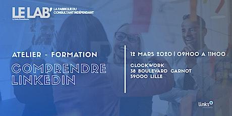 Atelier Formation #Lille | Comprendre LinkedIn | Le LAB' billets