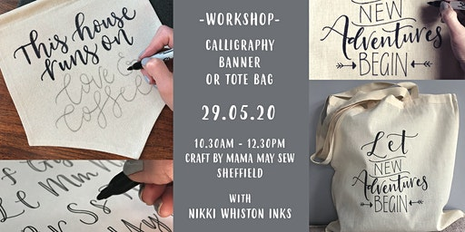 Calligraphy Tote Bag or Banner Workshop