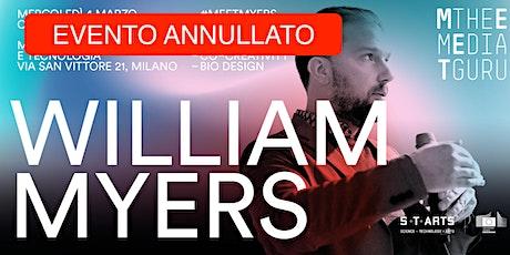 William Myers | Meet the Media Guru biglietti