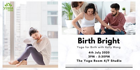Birth Bright - Yoga for Birth with Holly Wong (2.5 hrs) tickets
