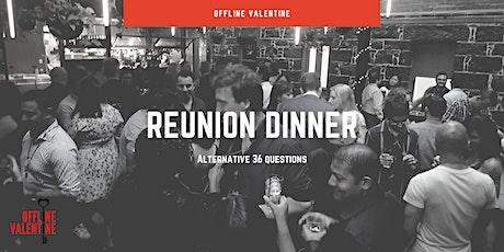 Reunion Dinner | Melbourne Offline Valentine tickets