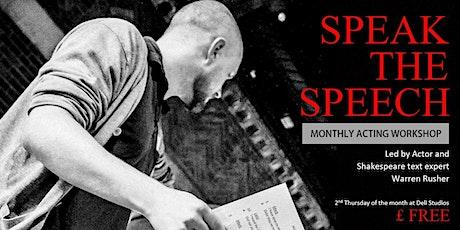 Speak the Speech - March 2020 tickets