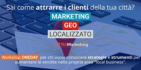Corso di marketing Geolocalizzato (come trovare clienti nella tua città) tickets
