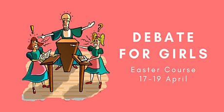 Online Debate for Girls Easter Course tickets