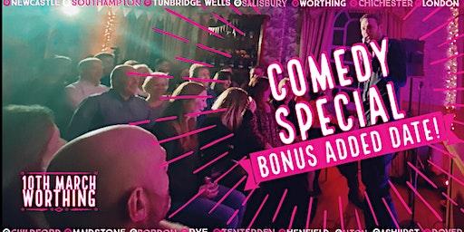 Comedy Treat at Worthing! *BONUS ADDED DATE*