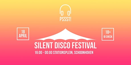 Pssst! | Silent Disco Festival Schoonhoven tickets